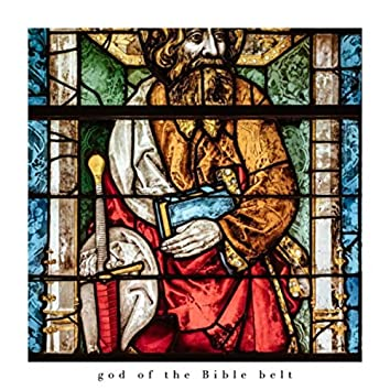 God of the Bible Belt