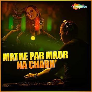 Mathe Par Maur Na Charh