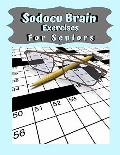 Sodocu Brain Exercises For Seniors: Challenge Soduko, Small Soduku Book, 399 ways to keep your brain young, Brain games lower your brain age word search.