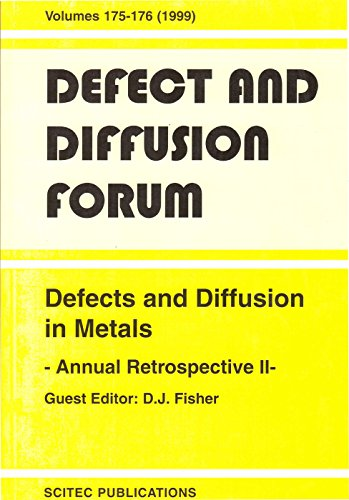 Defects and Diffusion in Metals: Annual Retrospective II: An Annual Retrospective II (Defect and Diffusion Forum)