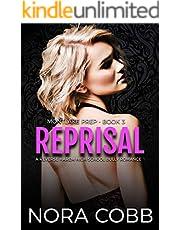 Reprisal: A Dark High School Bully Romance (Montlake Prep Book 3)