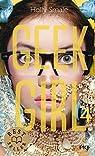 Geek girl, tome 4 par Smale