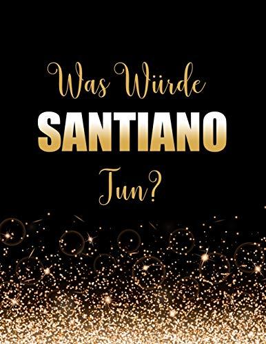 Was würde Santiano tun?: Großes Notizbuch/Tagebuch/Journal zum Schreiben mit 100 Seiten, Geschenk für Fans von Santiano