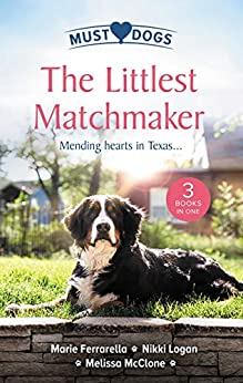 The Littlest Matchmaker/Diamond In The Ruff/Slow Dance with the Sheriff/His Proposal, Their Forever (Matchmaking Mamas) by [Nikki Logan, Melissa McClone, Marie Ferrarella]