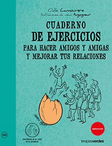 Cuaderno Ej.Hacer Amigos/As Y Mejorar Tus Relaciones (Terapias Cuadernos ejercicios)