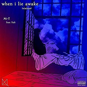 When I Lie Awake (Visions) [feat. Tuli]
