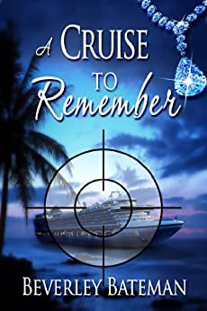 A Cruise to Remember (Holly Devine - Assistant PI Book 1) by [Beverley Bateman]