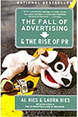 The Fall of Advertising and the Rise of PR Kindle Edition