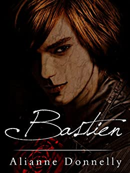 Bastien (The Beast Series Book 1) by [Alianne Donnelly]