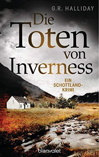 Die Toten von Inverness: Ein Schottland-Krimi (Monica Kennedy, Band 1)