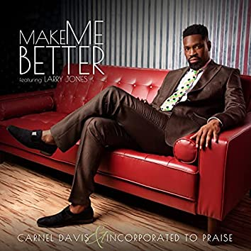 Make Me Better
