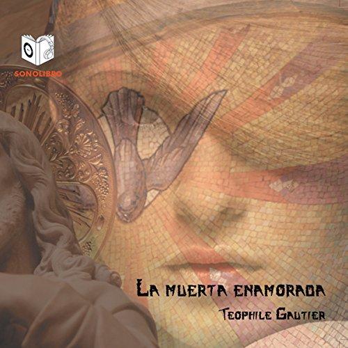 La Muerta Enamorada [The Death of Love] audiobook cover art