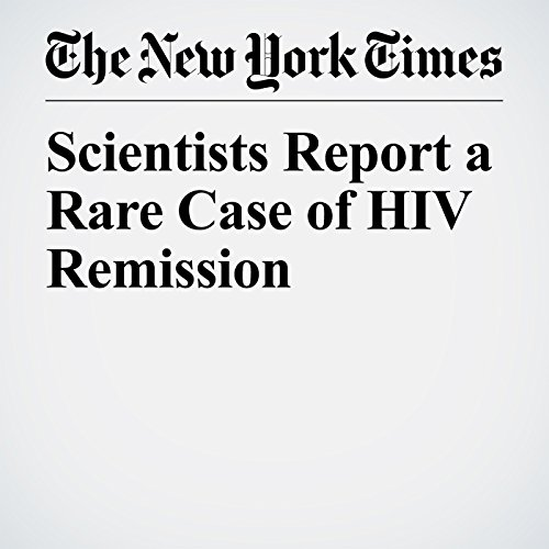 Scientists Report a Rare Case of HIV Remission audiobook cover art