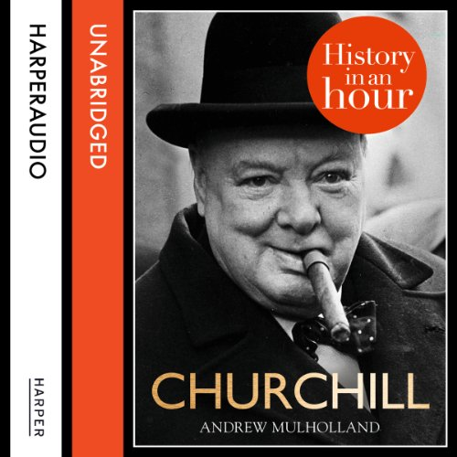 Churchill: History in an Hour audiobook cover art