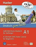 Deutsch ganz leicht A1 - A German Self-Study Course for Beginners: 2 Books & CDs