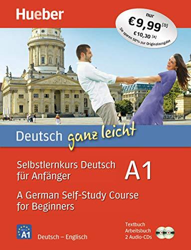 Deutsch ganz leicht A1: Selbstlernkurs Deutsch für Anfänger ― A German Self-Study Course for Beginners / Paket: Textbuch + Arbeitsbuch + 2 Audio-CDs (... ganz leicht Deutsch A1)