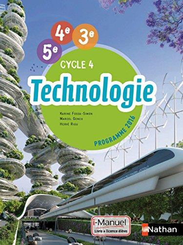 Technologie cycle 4 (5ème/4ème/3ème) - Livre + Licence élève - 2016 (COLLEGE TECHNO)
