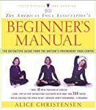 The American Yoga Association Beginner's Manual Fully Revised and Updated (English Edition)
