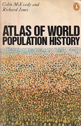 Atlas of World Population History (Hist Atlas)