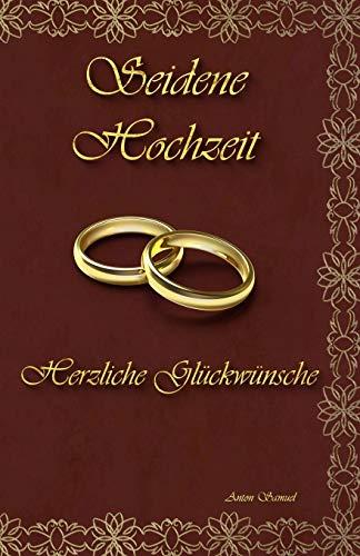 Seidene Hochzeit: Herzliche Glückwünsche
