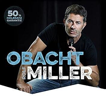 Obacht Miller!