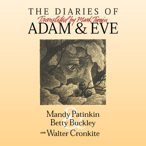 The Diaries of Adam & Eve: Translated by Mark Twain Audiobook By Mark Twain cover art
