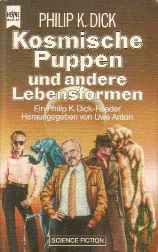 Kosmische Puppen und andere Lebensformen (Heyne Science Fiction und Fantasy (06))