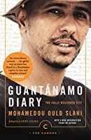 Guantánamo Diary: The Fully Restored Text (Canons)