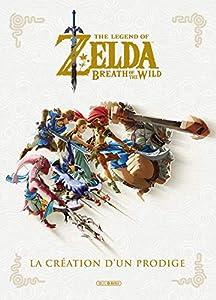 Zelda Breath of the Wild : La création d'un prodige Edition simple One-shot
