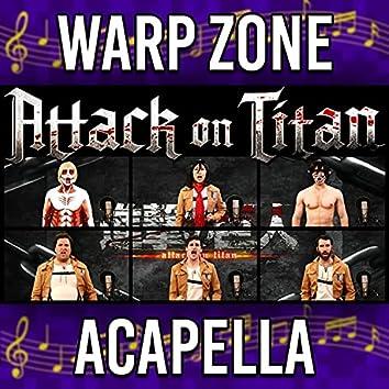 Attack on Titan Theme (Acapella)