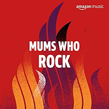 Mums Who Rock