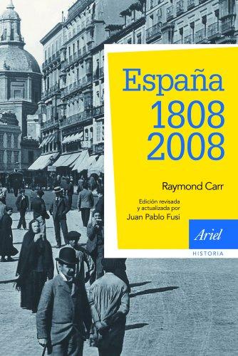 España: 1808-2008: 3ª edición actualizada eBook: Carr, Raymond ...