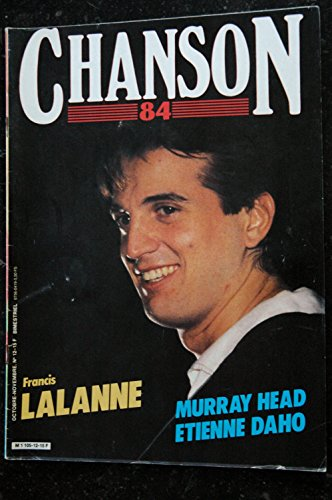 Chanson 84 n° 12 1984 FRANCIS LALANNE MURRAY HEAD ETIENNE DAHO