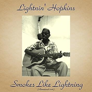 Smokes Like Lightning (Remastered 2016)