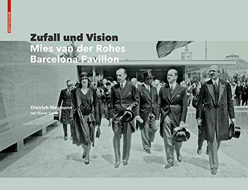 Zufall und Vision: Der Barcelona Pavillon von Mies van der Rohe