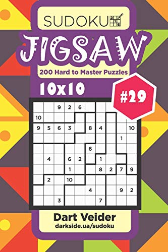 Sudoku Jigsaw - 200 Hard to Master Puzzles 10x10 (Volume 29)