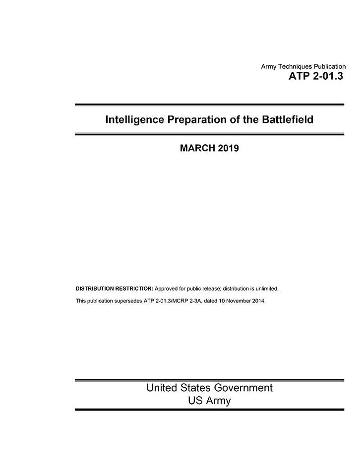 エトナ山ピュー居心地の良いArmy Techniques Publication ATP 2-01.3 Intelligence Preparation of the Battlefield March 2019