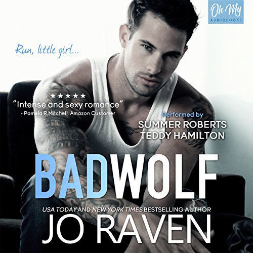 Bad Wolf     Wild Men, Book 4              By:                                                                                                                                 Jo Raven                               Narrated by:                                                                                                                                 Summer Roberts,                                                                                        Teddy Hamilton                      Length: 10 hrs and 50 mins     Not rated yet     Overall 0.0