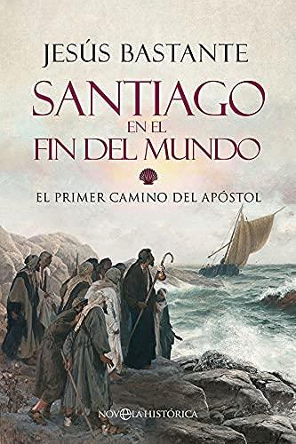 Santiago en el fin del mundo de Jesús Bastante