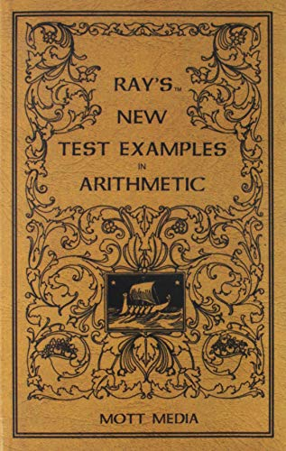 Ray\'s New Test Examples in Arithmetic (Ray\'s Arithmetic)