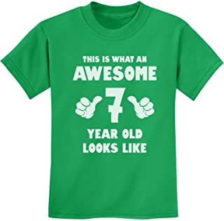 Best This is What an Awesome 7 Year Old Looks Like Birthday Youth Kids T-Shirt Review