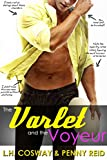 The Varlet and the Voyeur: Roommates to Lovers Sports Romance (Rugby Book 4) (English Edition)