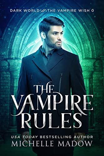 The Vampire Rules Dark World The Vampire Wish Prequel Novella product image