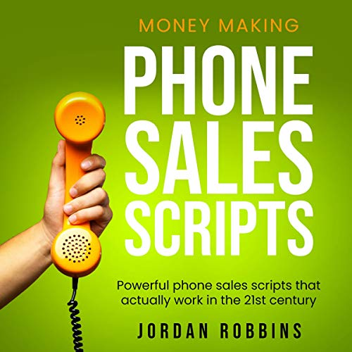 Money Making Phone Sales Scripts  By  cover art