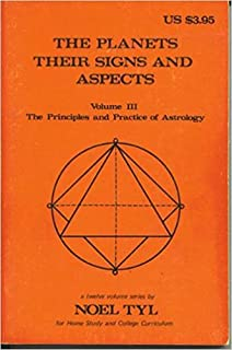 The planets: their signs and aspects (The Llewellyn syllabus for home study and college curriculum)