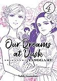 Our Dreams at Dusk: Shimanami Tasogare Vol. 4 (Our Dreams at Dusk: Shimanami Tasogare, 4)