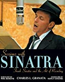 "book cover: Charles L. Granata, ""Sessions with Sinatra"""