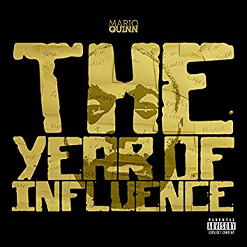 The Year of Influence