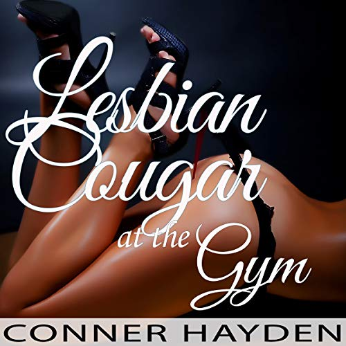 Lesbian Cougar at the Gym audiobook cover art