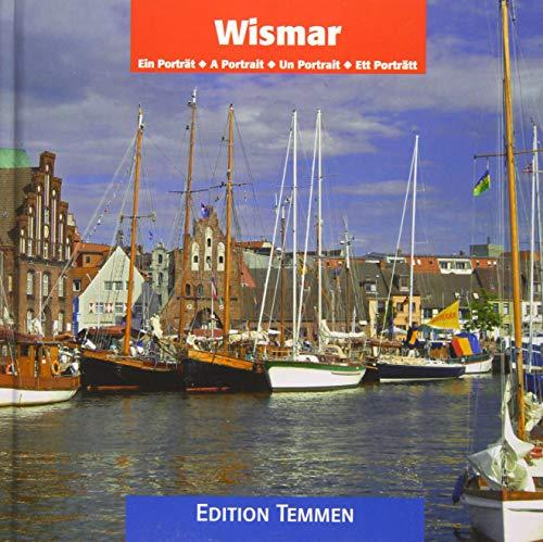 Wismar: Ein Porträt: Ein Portrait